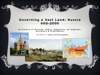 Russian Governance from 900s to 2000s (Power Point)