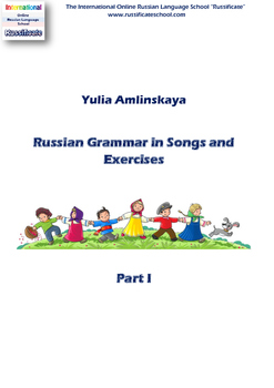 Russian Grammar in Songs and Exercises