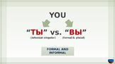 Russian Language PowerPoint Tutorial - ТЫ vs. ВЫ