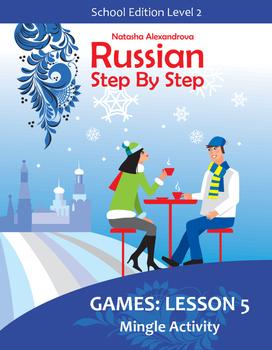 Lesson 5 Russian Low Intermediate Verb Conjugation Mingle