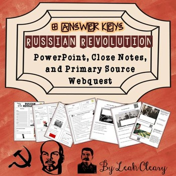 Russian Revolution PowerPoint, Cloze Notes, and Primary Source Webquest
