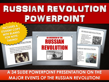 Russian Revolution - PowerPoint with Student Handout (34 Slides!)
