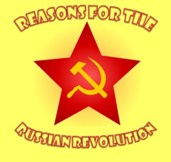 Russian Revolution : Reasons for the Revolution