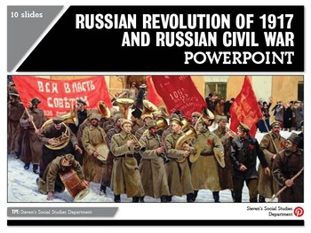 Russian Revolution of 1917 and Russian Civil War PowerPoint
