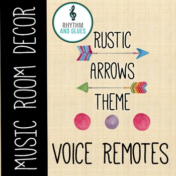 Rustic Arrows Music Room Theme - Voice Remotes, Rhythm and Glues