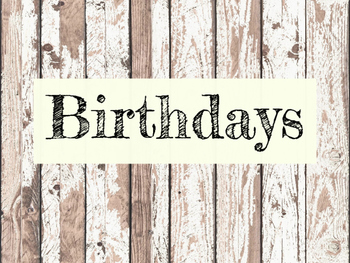 Rustic Birthday Chart