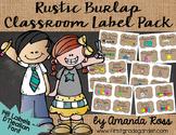 Rustic Burlap Classroom Label Pack {D'Nealian Font}