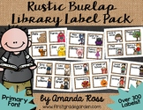 Rustic Burlap Classroom Library Label Pack {Primary Font}