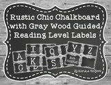 Rustic Chic Chalkboard w/ Gray Wood Guided Reading Level L