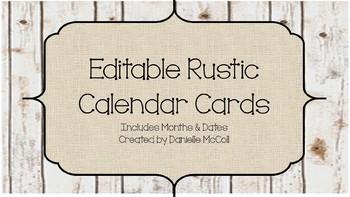 Rustic Classroom Decor - Editable Calendar Cards