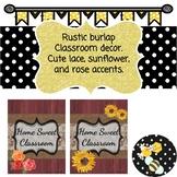 Rustic Home Sweet Classroom Decor- Lace & Burlap accents.
