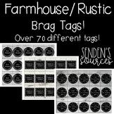 Rustic Farmhouse Brag Tags!