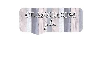 Rustic/Farmhouse Classroom Jobs