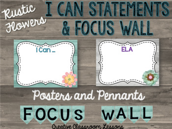 """Rustic Farmhouse """"Flowers"""" I Can Posters and Focus Wall Pennants"""