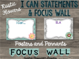"Rustic Farmhouse ""Flowers"" I Can Posters and Focus Wall Pennants"