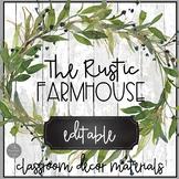 Rustic Farmhouse Theme EDITABLE Classroom Decor