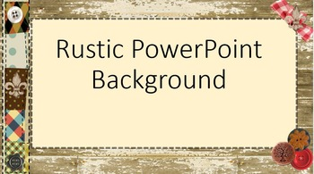 Rustic Powerpoint