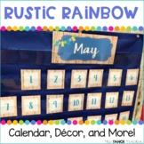 Rustic Rainbow Classroom Decor, Calendar, and More!