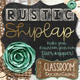 Rustic Shiplap Classroom Decor Editable