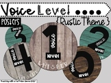 Rustic Voice Level Posters - 10 Different Styles