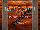 Rustic Welcome/Attendance Sign