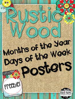 Rustic Wood Classroom Decor - Months of the Year & Days of the Week FREEBIE