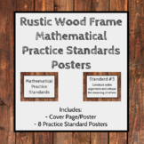 Rustic Wood Frame Mathematical Practice Standards Posters