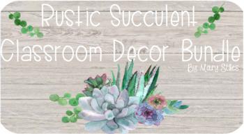 Rustic and Succulent Classroom Decor Bundle