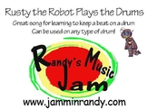 Rusty The Robot Plays the Drums
