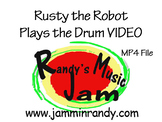 Rusty the Robot Plays the Drum (MP4) Video