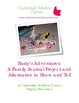 Rusty's Adventures: A Family Journal Project and Alternative to Show and Tell