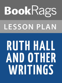 Ruth Hall and Other Writings Lesson Plans