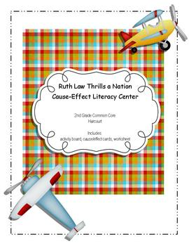 Ruth Law Thrills a Nation: Cause Effect Literacy Center