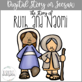 Ruth and Naomi Digital Bible Story for Seesaw