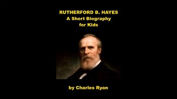 Rutherford B. Hayes PowerPoint and Review Quiz