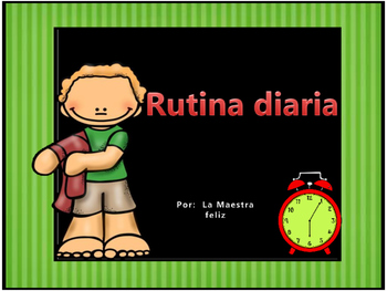 Spanish Speaking -Rutina Diaria/Daily Routine