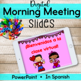 Rutina Diaria Tema San Valentín | Digital Morning Meeting in Spanish