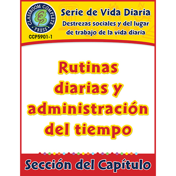 Rutinas diarias y administración del tiempo Gr. 6-12