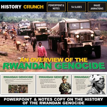 Rwanda Genocide - PowerPoint with Notes Copy