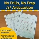 S Articulation Practice: No Frills, No Prep