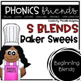 S Blends Beginning Blends: Baker Sweets Phonics Friends