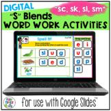 S Blends Digital Word Work for Google Classroom | SC SK SL SM