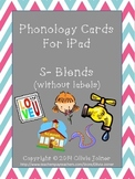 S- Blends Phonology Cards (for iPad)