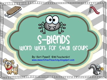 S-Blends Word Work For Small Groups