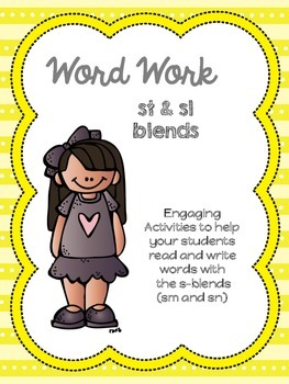 Word Work:  S Blends (sm and sn)