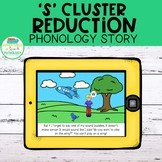 S Cluster Reduction Phonology Story | DIGITAL | No Print