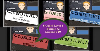 S-Cubed Level TWO Bundle #2!  Lessons 6-10 Sight Singing for Beginners!