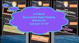 S-Cubed!  Lessons 21-27 Bundle #5 Successful Sight Singing for Middle School