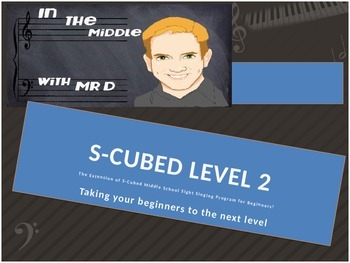 S-Cubed! Level TWO Middle School Sight Singing Program for Beginners!