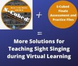 S-Cubed Sight Singing Supplemental Finale Assessment/Practice Examples